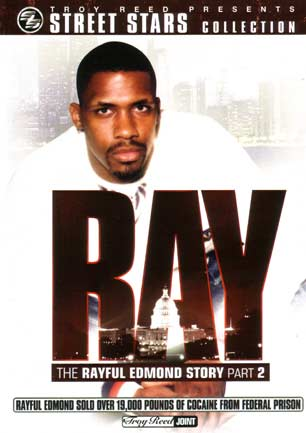 The Rayful Edmond Story (Vol 1)