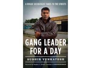 Sudhir Venkatesh author of Gang Leader for a Day