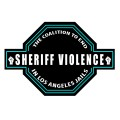 End-Sheriff-Violence-In-LA-Jails
