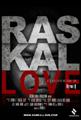 Raskal Love, DVD