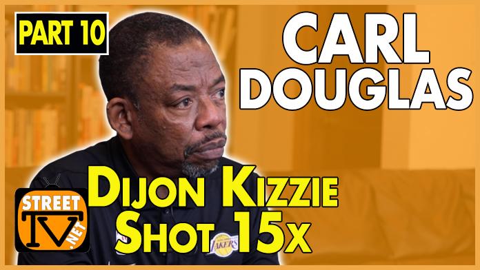 Carl Douglas on Dijon Kizzee